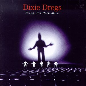 album-cover_dixie-dregs_bring-em-back-alive