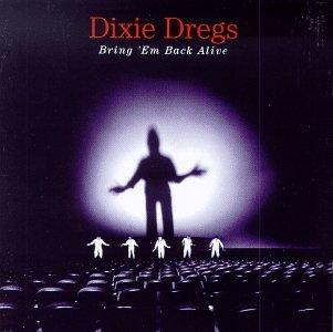 album-cover_dixie-dregs_bring-em-back-alive