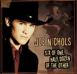 album-cover_joe-nichols_six-of-one-half-dozen-the-other