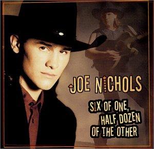 album-cover_joe-nichols_six-of-one-half-dozen-the-other