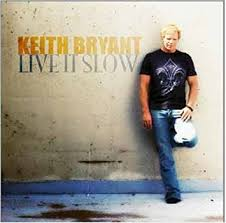 album-cover_keith-bryant_live-it-slow