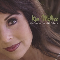 album-cover_kim-mcabee_thats-what-im-talkin-about
