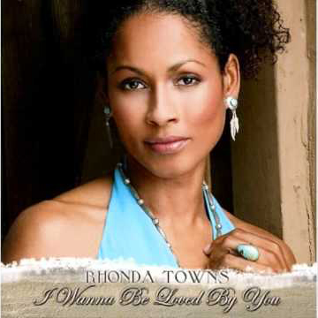 album-cover_rhonda-towns_i-wanna-be-loved-by-you